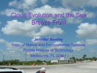 Cloud Evolution and the Sea Breeze Front