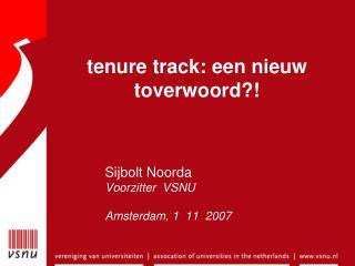 tenure track: een nieuw toverwoord?!