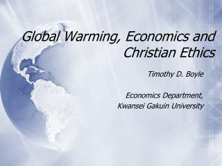 Global Warming, Economics and Christian Ethics
