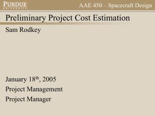 Preliminary Project Cost Estimation