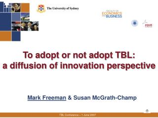 To adopt or not adopt TBL:  a diffusion of innovation perspective