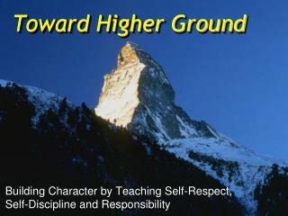 Toward Higher Ground