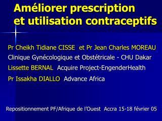 Améliorer prescription  et utilisation contraceptifs
