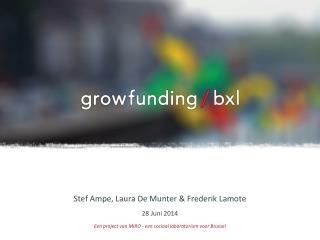 Stef Ampe, Laura De Munter & Frederik Lamote 28 Juni 2014