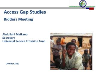 Access Gap Studies