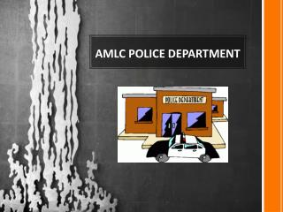 AMLC POLICE DEPARTMENT