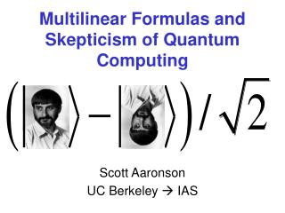 Multilinear Formulas and Skepticism of Quantum Computing
