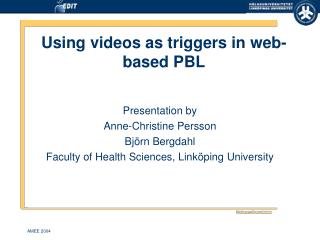 Using videos as triggers in web-based PBL