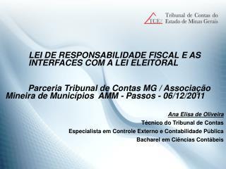LEI DE RESPONSABILIDADE FISCAL E AS INTERFACES COM A LEI ELEITORAL