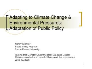 Adapting to Climate Change & Environmental Pressures: Adaptation of Public Policy