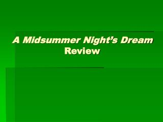 A Midsummer Night's Dream Review