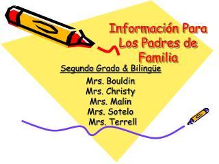 Informaci ón P ara  L os Padres de  Familia
