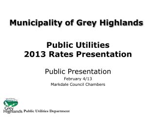 Public Utilities  2013 Rates Presentation