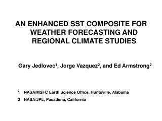 AN ENHANCED SST COMPOSITE FOR WEATHER FORECASTING AND REGIONAL CLIMATE STUDIES