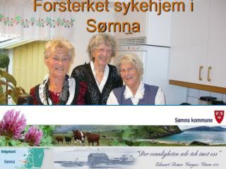 Forsterket sykehjem i Sømna
