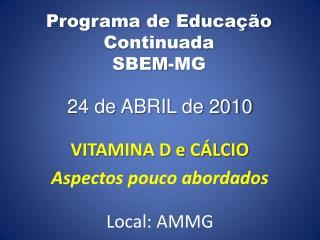 Programa de Educação Continuada SBEM-MG