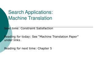 Search Applications: Machine Translation
