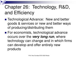 Chapter 26:  Technology, RD, and Efficiency