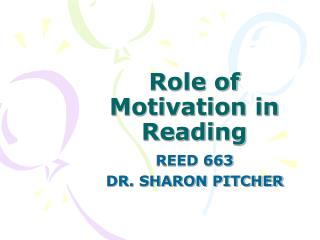 Role of Motivation in Reading