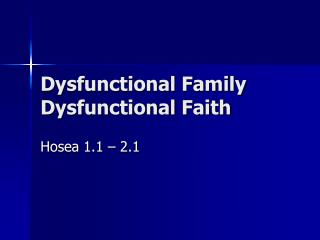 Dysfunctional Family Dysfunctional Faith