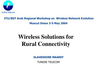 Wireless Solutions for Rural Connectivity