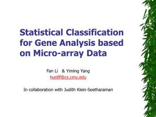 Statistical Classification  for Gene Analysis based on Micro-array Data