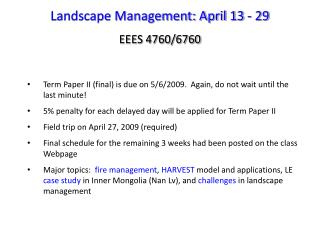 Landscape Management: April 13 - 29 EEES 4760/6760