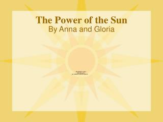 The Power of the Sun