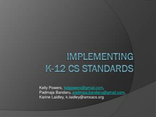 Implementing  K-12 CS Standards