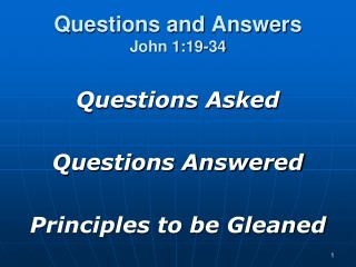 Questions and Answers John 1:19-34