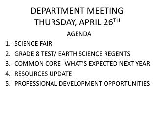 DEPARTMENT MEETING THURSDAY, APRIL 26 TH