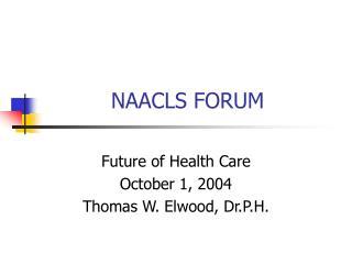 NAACLS FORUM