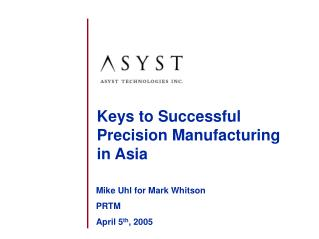 Keys to Successful Precision Manufacturing   in Asia