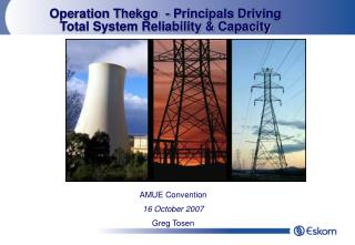 Operation Thekgo  - Principals Driving Total System Reliability & Capacity
