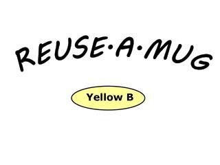 REUSE–A–MUG