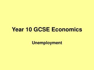 Year 10 GCSE Economics