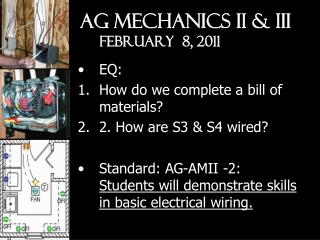 Ag Mechanics II & III February  8, 2011
