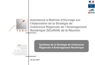 Synthèse de la Stratégie de Cohérence Régionale d'Aménagement Numérique