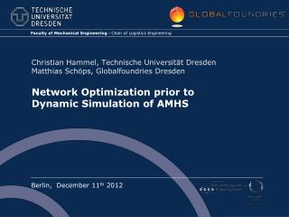 Network Optimization prior to  Dynamic Simulation of AMHS