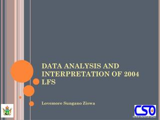 DATA ANALYSIS AND INTERPRETATION OF 2004 LFS