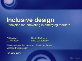 Inclusive design Principles for innovating in emerging markets