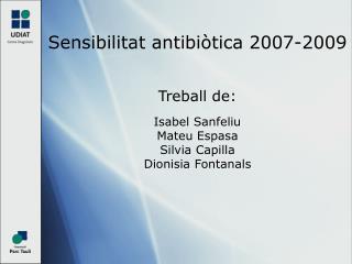 Sensibilitat antibiòtica 2007-2009