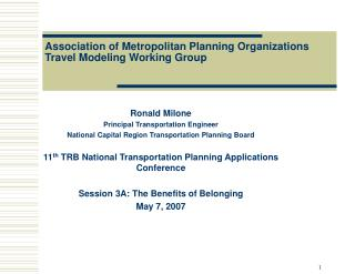 Association of Metropolitan Planning Organizations  Travel Modeling Working Group