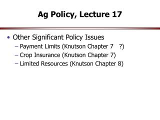 Ag Policy, Lecture 17