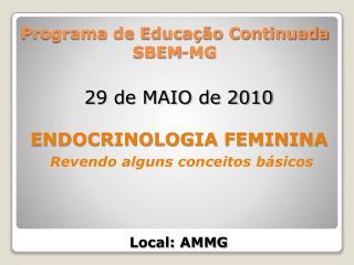 Programa de Educa��o Continuada SBEM-MG