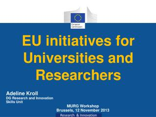 EU initiatives for Universities and Researchers