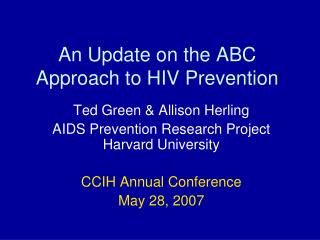 An Update on the ABC Approach to HIV Prevention
