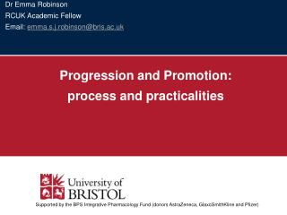 Dr Emma Robinson RCUK Academic Fellow Email: emma.s.j.robinsonbris.ac.uk