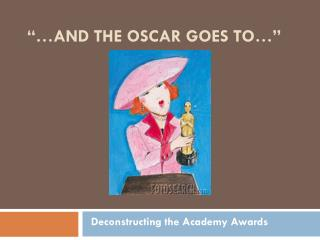 ��AND THE OSCAR GOES TO��