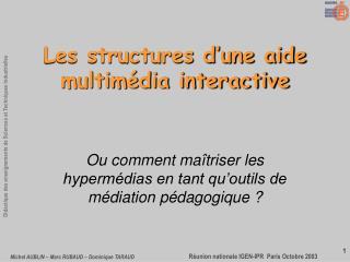 Les structures d'une aide multimédia interactive